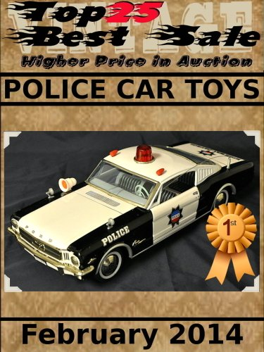 Top25 Best Sale - Higher Price in Auction - Police Car Toys