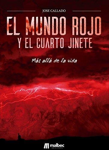 El Mundo Rojo y el Cuarto Jinete. Ciencia ficción y apocalipsis