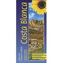 Landschaften der Costa Blanca: Ein Auto- und Wanderführer: Costa Blanca (German) (Sunflower Landschaften)
