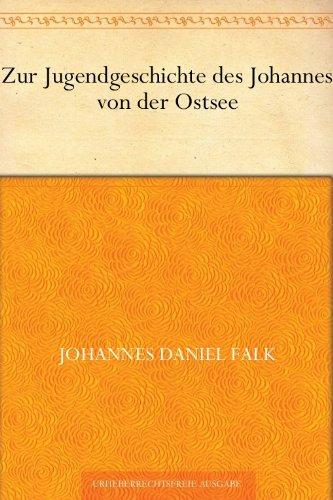 Zur Jugendgeschichte des Johannes von der Ostsee