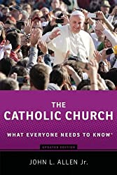 The Catholic Church What Everyone Needs to Know 2/e