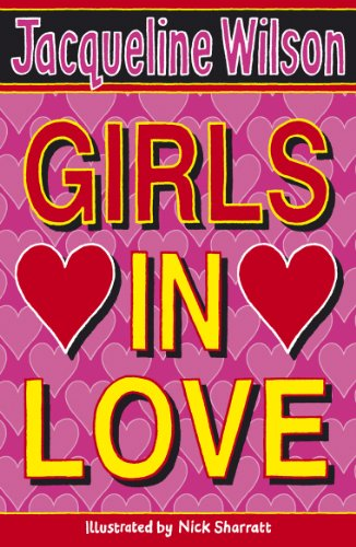 Girls In Love por Jacqueline Wilson