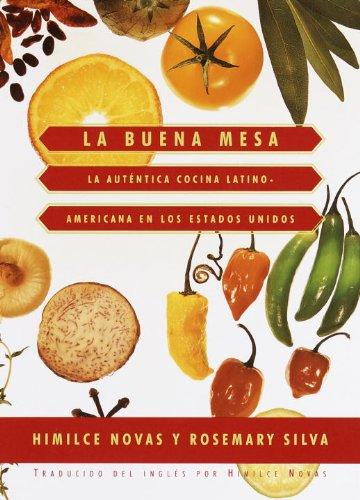 La Buena Mesa: La autentica cocina latinoamericana en los Estados Unidos (Knopf Cooks American) por Himilce Novas