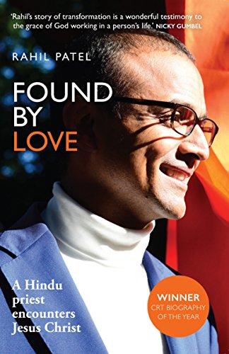 Found by love a hindu priest encounters jesus christ ebook rahil found by love a hindu priest encounters jesus christ by patel rahil fandeluxe Gallery