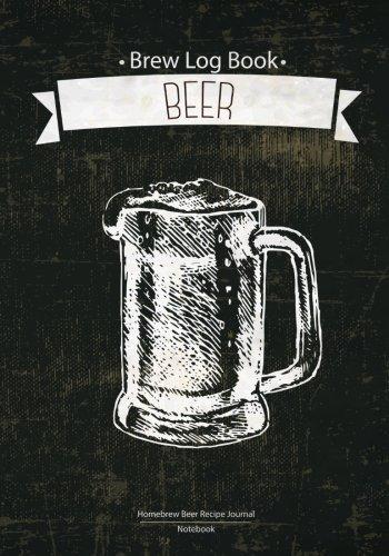 Brew Log Book - Homebrew Beer Recipe Journal : Notebook :Blue Vintage: (Bottling notes:Tasting notes :Brewing Journal And Logbook) por Log Book Corner