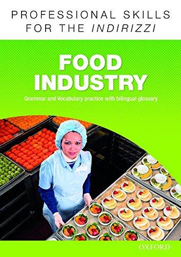 Oxford professional skills. Food industry. Per le Scuole superiori. Con espansione online