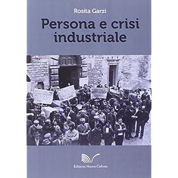 Persona E Crisi Industriale