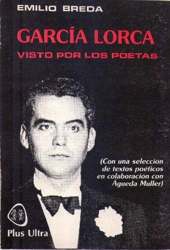 García Lorca visto por los poetas por Emilio Breda