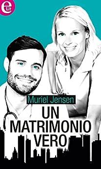 Un matrimonio vero (eLit) (Maitland Maternity Vol. 8) di [Jensen, Muriel]