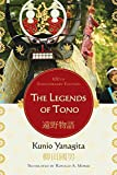[The Legends of Tono: 100th Anniversary Edition] (By: Kunio Yanagita) [published: September, 2008]