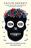 From Here to Eternity: Travelling the World to Find the Good Death