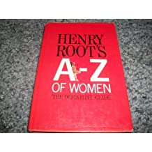 A. to Z. of Women by Henry Root (1985-07-29)