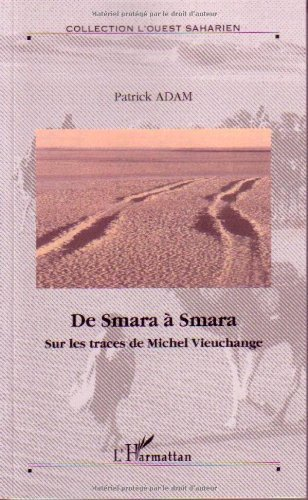 De Smara Smara Sur Les Traces De Michel Vieuchange [Pdf/ePub] eBook
