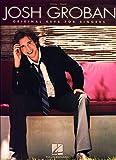 Best Josh Grobans - Josh Groban: Original Keys for Singers: Vocal/ Piano Review