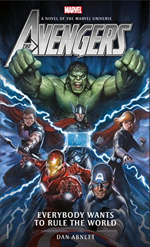 Avengers: Everybody Wants to Rule the World: A Novel of the Marvel Universe (Marvel Novels, Band 1) (Thor 2 Avengers)