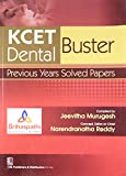 KCET Buster Dental: Previous Years Solved Papers - Narendranatha Reddy