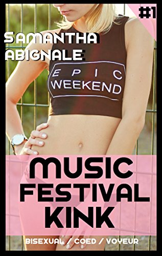 Music Festival Kink (Exhibitionist/Voyeur POV Romance): Vol 1: Long Lines (English Edition)