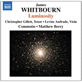 James Whitbourn: Luminosity (Luminosity And Other Choral Works)