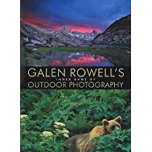 Galen Rowell's Inner Game of Outdoor Photography by Galen Rowell (2001-10-03)