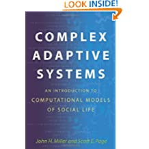 Complex Adaptive Systems – An Introduction to Computational Models of Social Life (Princeton Studies in Complexity)