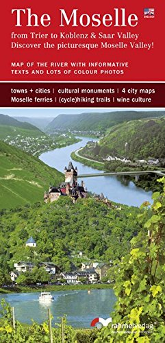 The Moselle (englische Ausgabe) from Trier to Koblenz & Saar Valley. Discover the picturesque Moselle Valley!