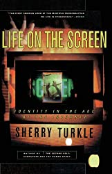 Life on the Screen: Identity in the Age of the Internet by Sherry Turkle (1997-09-04)