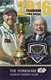The Yorkshire County Cricket Club Yearbook 2016