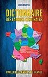Dictionnaire des Langues Regionales de France par Goursau