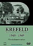 Krefeld 1949-1969: Wiederaufbau und Erneuerung [Import allemand]