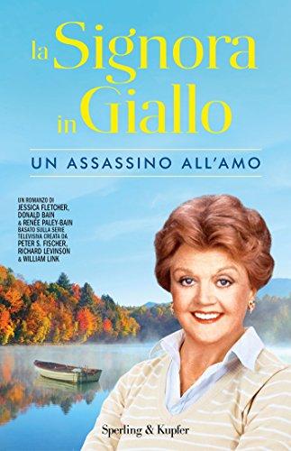 La Signora in Giallo. Un assassino all'amo (Italian Edition)