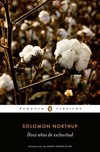 Doce años de esclavitud (Los mejores clásicos) por Solomon Northup