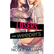Losers Weepers (Lost & Found) (Volume 3) by Nicole Williams (2015-02-23)