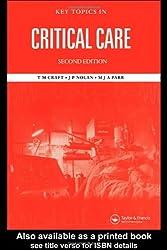 Key Topics in Critical Care, Second Edition (Key Topics S.)