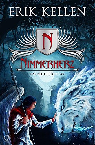 Nimmerherz - Das Blut der Ro´Ar: Fantasy (Nimmerherz-Legende 3 von 5) (German Edition)