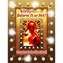 Ripley's Believe it or Not!: Prepare to be Shocked! (Ripley's Believe It or Not (Hardback))