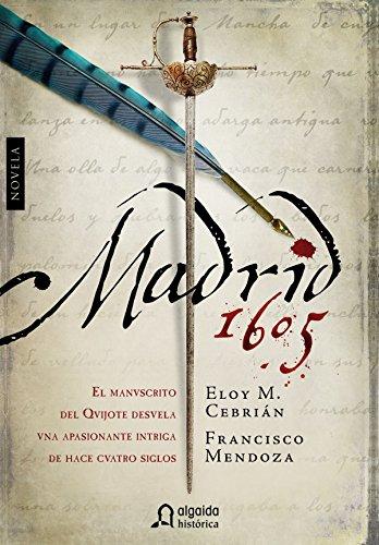 Madrid, 1605 (Algaida Literaria - Algaida Histórica)
