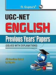 UGC-NET: English Previous Years' Papers (Solved) (Previous Papers Solved)