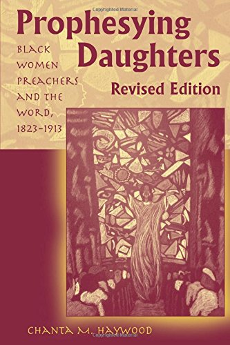 Prophesying Daughters: Black Women Preachers and the Word, 1823-1913 - Slave Sex Asian