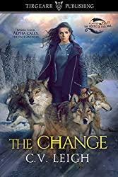 The Change: The Wolves of Faol Hall: #1