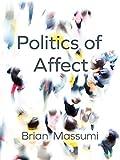 The Politics of Affect