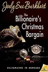 The Billionaire's Christmas Bargain (Billionaires in Bondage)