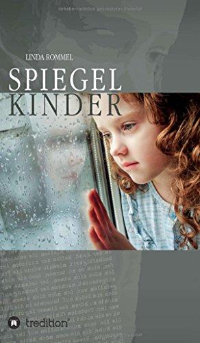 Rommel, Linda - Spiegelkinder