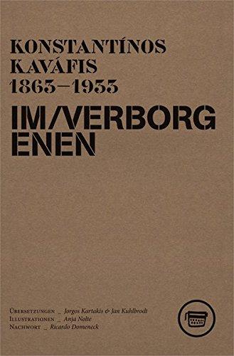 Im Verborgenen: Die Hidden Poems von Konstantínos Kaváfis (Edition ReVers) - Revers-stifte