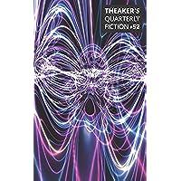 Theaker's Quarterly Fiction #52 (English Edition)
