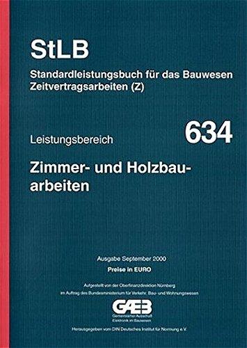 STLB-BauZ - Standardleistungsbuch für das Bauwesen (StLB) - Zeitvertragsarbeiten (Z) / Zimmer- und Holzbauarbeiten: Mit Preisen in Euro