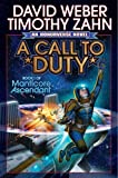 A Call to Duty (Manticore Ascendant) by Zahn, Timothy, Weber, David (September 10, 2015) Paperback
