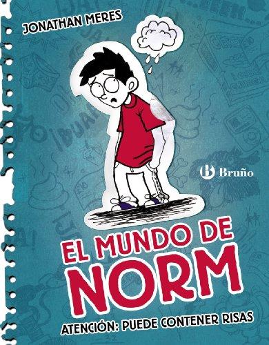 El mundo de Norm, 1. Atención: puede contener risas (Castellano - A Partir De 12 Años - Narrativa - El Mundo De Norm)
