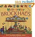 Mein erster Brockhaus: Ein buntes Bilder-Abc