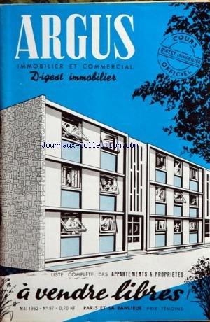 ARGUS IMMOBILIER ET COMMERCIAL (L') [No 97] du 01/05/1962 - liste des appartements et proprietes a vendre libres a paris et sa banlieue par Collectif