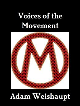 Voices of the Movement (The Anti-Elite Series Book 2) by [Weishaupt, Adam]